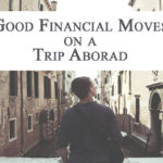 Financial move on a trip abroad